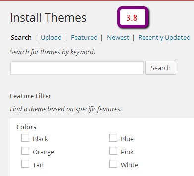 add theme 3.8 What are the Expected Changes in WordPress 3.9 As Compared to 3.8?