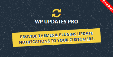 WP Updates Pro Wordpress Plugin